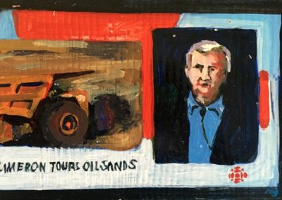 "<I>JAMES CAMERON: Visits and Speaks Out</I>, 2014, acrylic on board, 6"" x 9""<p><p>  James Cameron is a Canadian film maker, environmentalist and explorer.  A new species of frog found in Venezuela, was named after him for his environmental efforts, the Pristimantis jamescameroni.  After his visit to the oil sands in Alberta he stood with First Nations leaders and urged people to protect their land from pollution.  <p><p>He says, ""But I did come here [Fort McMurray] with a very, very strong set of opinions - you might even say passions - about what we need to be doing to save ourselves, and to save the natural world around us. Everything I learned I had to fit into that framework, and nothing that I saw challenged it. In fact, a lot of what I saw just reinforced that framework. You see the devastation of the surface mining around Fort McMurray, just north of Fort McMurray, you know, it's appalling."" http://www.theglobeandmail.com/news/national/james-cameron-talks-oil-sands-with-the-globe/article1380446/?page=all"